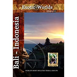 Exotuc Worlds Bali Indonesia