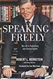 img - for Speaking Freely: My Life in Publishing and Human Rights book / textbook / text book
