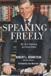 Speaking Freely: My Life in Publishin...