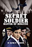 img - for Secret Soldier Master of Disguise book / textbook / text book