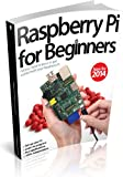 Imagine Publishing Raspberry Pi For Beginners Revised Edition