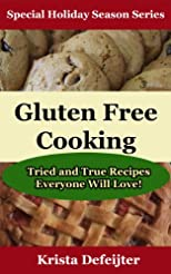 Gluten Free Cooking (Special Holiday Season Series)