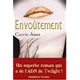 Envoutementpar Carrie Jones