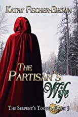 The Partisan's Wife (The Serpent's Tooth - Book 3)