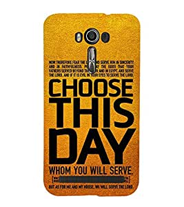 99Sublimation Good Quote ON Choosing Day 3D Hard Polycarbonate Back Case Cover for Asus Zenfone 2 Laser ZE500KL