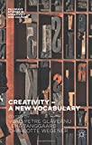 img - for Creativity _ A New Vocabulary (Palgrave Studies in Creativity and Culture) book / textbook / text book