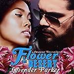 Flower in the Desert | Lavender Parker