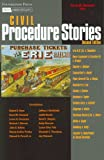 img - for Civil Procedure Stories (Law Stories) book / textbook / text book