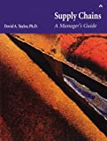 Supply Chains: A Manager's Guide (paperback)