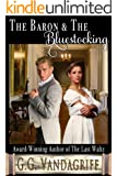 The Baron and The Bluestocking (Six Rogues and Their Ladies Book 6) (English Edition)
