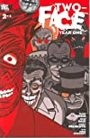 Two Face Year One #2