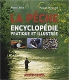 echange, troc Affre/Pierre - Encyclopédie Pratique de la Pêche