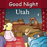Good Night Utah (Good Night Our World)
