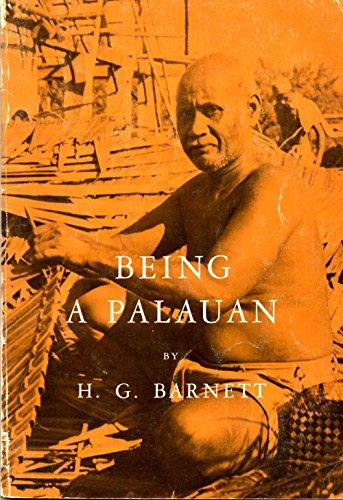 Being a Palauan (Case Studies in Cultural Anthropology), Barnett, Homer G.