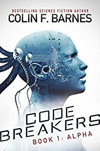 Code Breakers: Alpha by Colin F. Barnes ebook deal