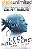 Code Breakers: Alpha (English Edition)