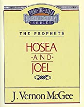 Hosea  Joel The Prophets HoseaJoel Thru the Bible Book 27