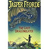 The Last Dragonslayerby Jasper Fforde