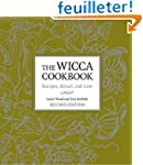 The Wicca Cookbook, Second Edition: R...