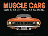 img - for Muscle Cars: Kings of the Street From the Golden Era book / textbook / text book