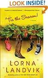 'Tis The Season!: A Novel