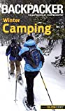 Molly Absolon Backpacker Magazine's Winter Camping (Backpacker Magazine Series)