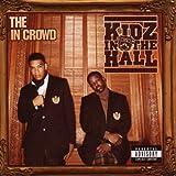 echange, troc Kidz in the Hall - The In Crowd