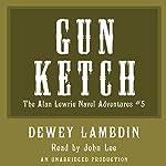 The Gun Ketch   Dewey Lambdin