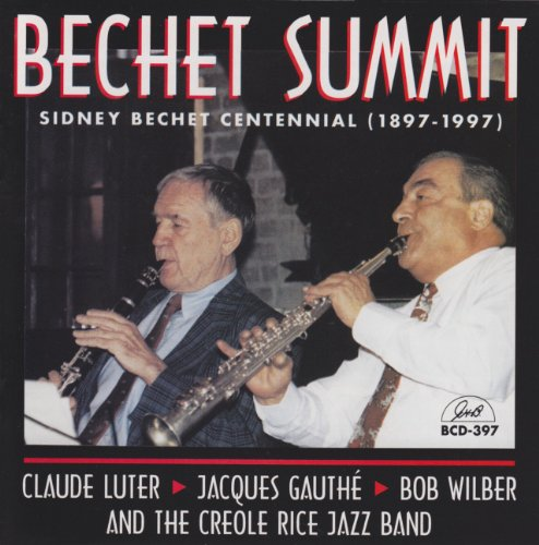 Bechet Summit by Jacques Gauthe, Claude Luter and Bob Wilber