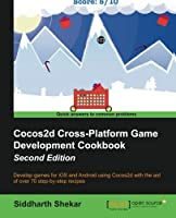 Cocos2d Cross-Platform Game Development Cookbook, 2nd Edition Front Cover