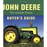 John Deere: Two-cylinder Buyer's Guideby John Dietz