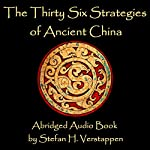 The Thirty-Six Strategies of Ancient China | Stefan Verstappen