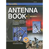 The ARRL Antenna Book: The Ultimate Reference for Amateur Radio Antennas, Transmission Lines And Propagation (Arrl Antenna Book)