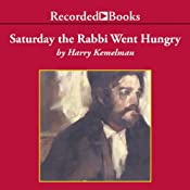 Saturday the Rabbi Went Hungry | Harry Kemelman