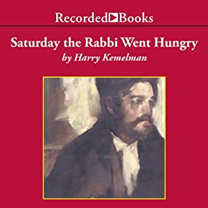 Saturday the Rabbi Went Hungry Hörbuch