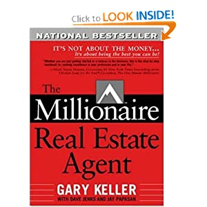 The Millionaire Real Estate Agent: It's Not About the Money...It's About Being the Best You Can Be!