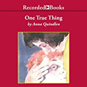 One True Thing | [Anna Quindlen]