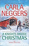 A Knights Bridge Christmas: Christmas at Carriage Hill bonus story (Swift River Valley)