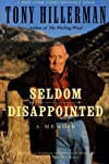 Seldom Disappointed : A Memoir