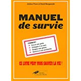 Manuel de surviepar David Borgenicht...