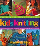 Image of Kids Knitting: Projects for Kids of all Ages