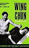 Wing Chun Kung-Fu: Chinese Art of Self-Defense