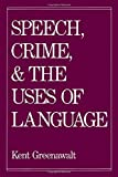 img - for Speech, Crime, and the Uses of Language book / textbook / text book