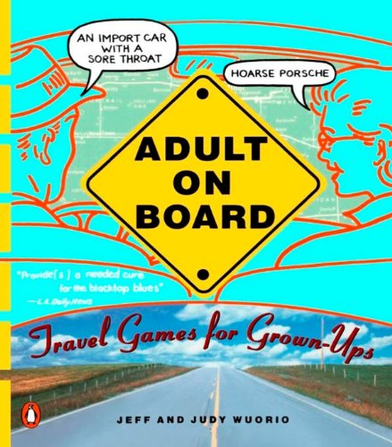 Adult on Board: Travel Games for Grown-Ups