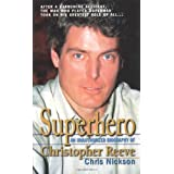Superhero Christopher Reeveby Chris Nickson