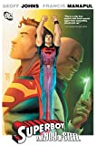 Geoff Johns Superboy The Boy Of Steel TP