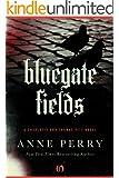 Bluegate Fields (Charlotte and Thomas Pitt Series Book 6)