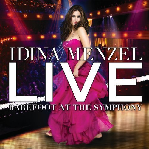 Live Barefoot At The Symphony by Idina Menzel Live edition (2012) Audio CD (Barefoot At The Symphony compare prices)