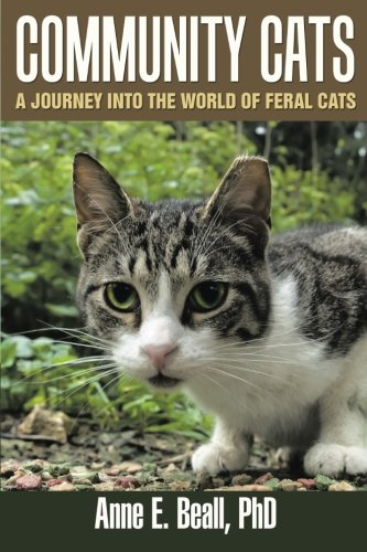 Community Cats: A Journey into the World of Feral Cats