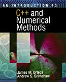 img - for An Introduction to C++ and Numerical Methods by James M. Ortega (1998-08-06) book / textbook / text book